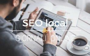 Ottenere visibilità locale: giornali online, seo local e altro
