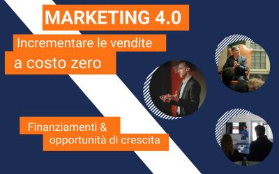 Marketing 4.0: per trovare nuovi clienti online con il Web Marketing Efficace a costo zero